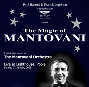 Magic of Mantovani concert 2008